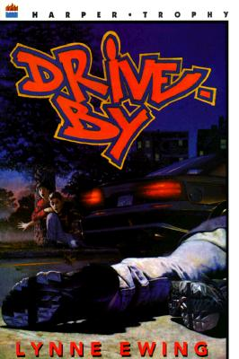 Drive-By By Ewing, Lynne