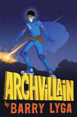 Archvillain By Lyga, Barry